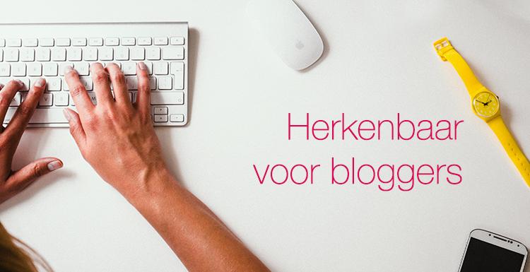 herkenbaar voor bloggers