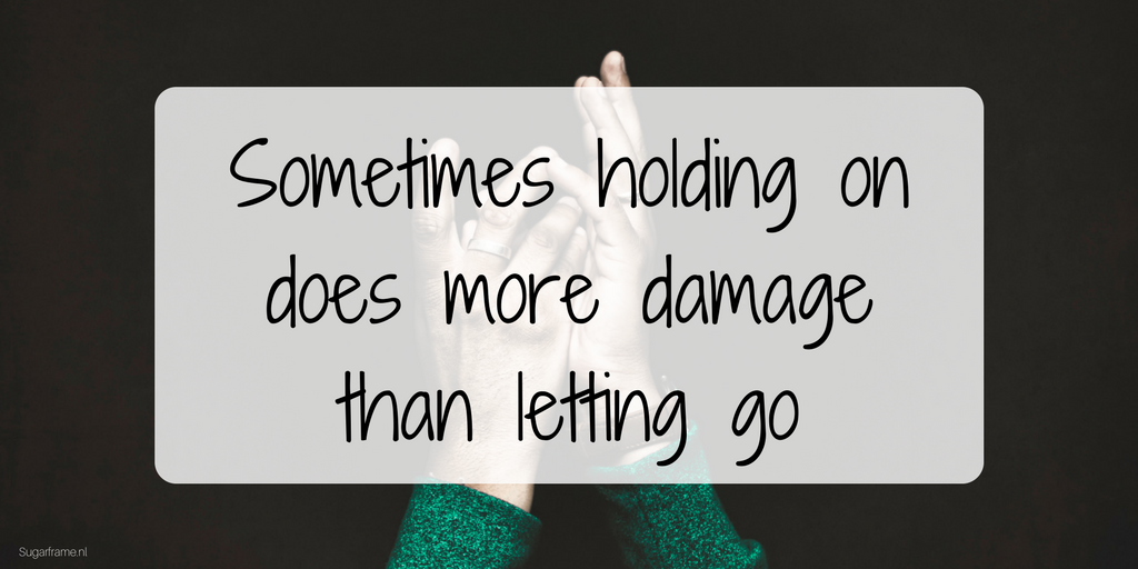 Sometimes-holding-on-does-more-damage-than-letting-go-1024x512